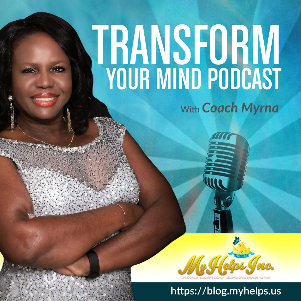 Transform your Mind, personal development , podcast