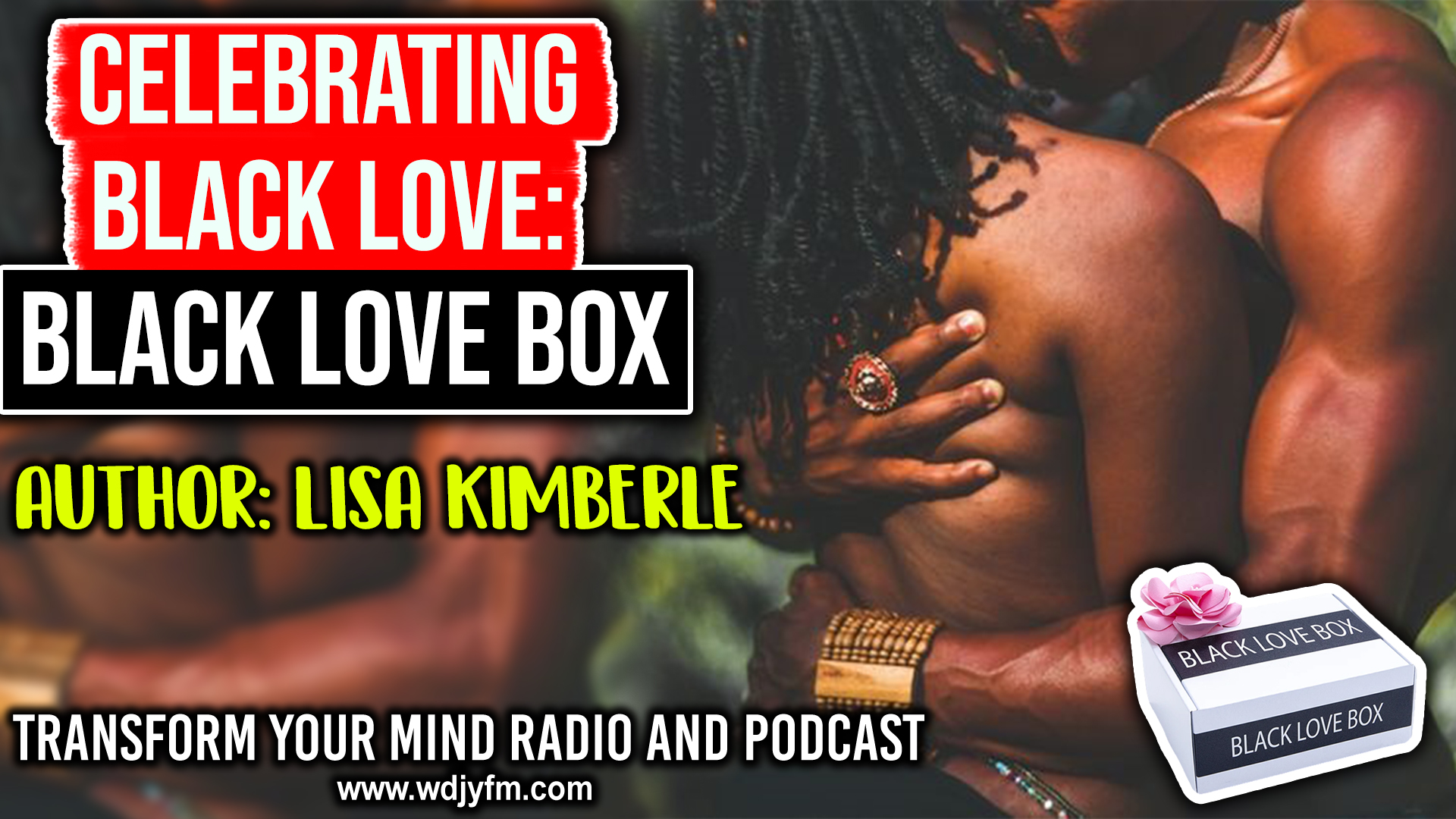 Black Love Box